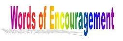 Encouragment