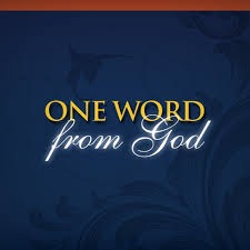 one word from God